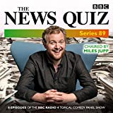 The News Quiz: Series 89: Eight episodes of the BBC Radio 4 topical comedy panel show
