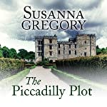 The Piccadilly Plot   Susanna Gregory