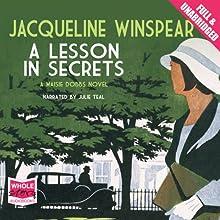 A Lesson in Secrets: A Maisie Dobbs Novel, Book 8   Livre audio Auteur(s) : Jacqueline Winspear Narrateur(s) : Julie Teal