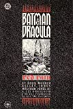Batman & Dracula: Red Rain (1563890127) by Doug Moench
