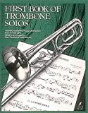 img - for First Book of Trombone Solos (Faber Edition) book / textbook / text book