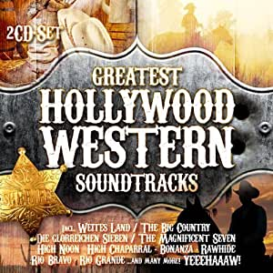 Greatest Hollywood Western Soundtracks Soundtrack Edition by Various
