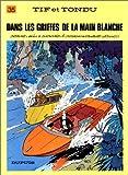 """Afficher """"Tif et Tondu n° 35 Dans les griffes de la main blanche"""""""