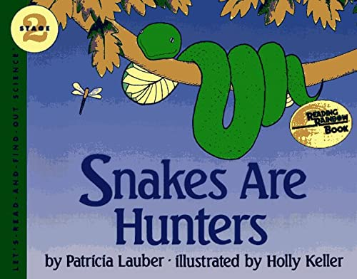 Snakes Are Hunters (Let's-Read-and-Find-Out Science 2), PATRICIA LAUBER