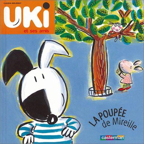 Uki et ses amis (1) : La Poupée de Mireille