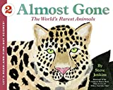 Almost Gone: The World s Rarest Animals (Let s-Read-and-Find-Out Science 2)