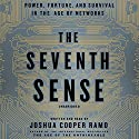 The Seventh Sense: Power, Fortune, and Survival in the Age of Networks Hörbuch von Joshua Cooper Ramo Gesprochen von: Joshua Cooper Ramo
