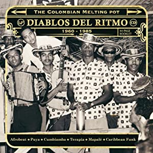 Diablos Del Ritmo: Colombian Melting Pot