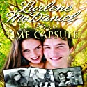The Time Capsule (       UNABRIDGED) by Lurlene McDaniel Narrated by Julie McKay