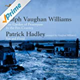 Vaughan Williams: The Garden of Proserpine; In the Fen Country. Patrick Hadley: Fen and Flood