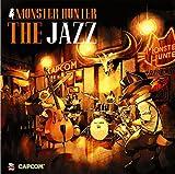 MONSTER HUNTER THE JAZZ