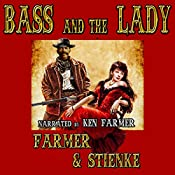 Bass and the Lady: The Nations, Book 5 | Ken Farmer, Buck Stienke