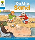Roderick Hunt Oxford Reading Tree: Level 3: Stories: On the Sand