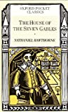 House Of The Seven Gables (Oxford Pocket Classics) (0517626330) by Rh Value Publishing