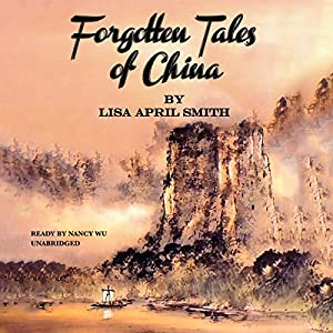 Forgotten Tales of China Audiobook