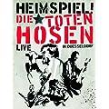 Die Toten Hosen - Heimspiel: Die Toten Hosen Live in D�sseldorf