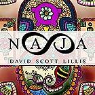 Naja Hörbuch von David Scott Lillis Gesprochen von: Sean Tivenan