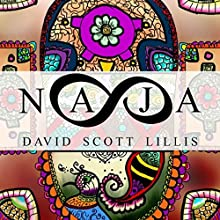 Naja Audiobook by David Scott Lillis Narrated by Sean Tivenan
