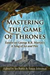 Mastering the Game of Thrones Essays...