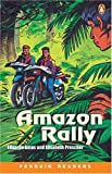 The Amazon Rally (Penguin Readers, Level 1)