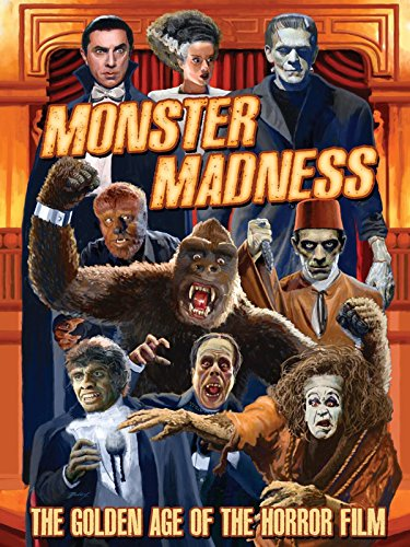 Monster Madness: The Golden Age of Horror