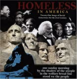 HOMELESS IN AMERICA: Twenty-One Songs of Social Conscience for the 21st Century