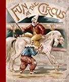 img - for Fun at the Circus (Children Fun Book for Imagination and Play) book / textbook / text book