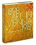 Art in Vienna 1898-1918: Klimt, Kokos...