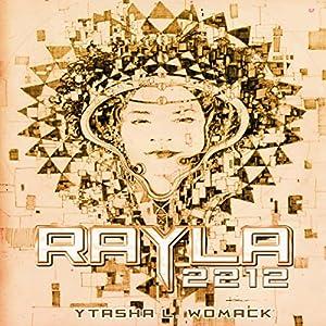 Rayla 2212 | [Ytasha L Womack]
