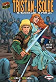 Jeff Limke ill Ron Randall Tristan & Isolde: The Warrior and the Princess (Graphic Myths and Legends)