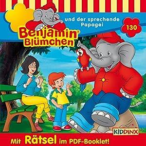 Benjamin Blümchen und der sprechende Papagei (Benjamin Blümchen 130) Hörspiel