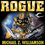 Rogue: Freehold, Book 6 | Michael Z. Williamson