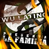 Wu Latino Presenta - La Familia