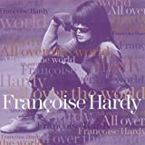 All over the Worldby Francoise Hardy