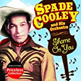 echange, troc Spade Cooley - Shame on You