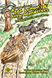 The Dangerous Escape From Slavery (The Adventures of Papa Lemon's Little Wanderers)