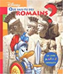 Que sais-tu des Romains ?