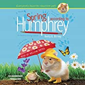 Spring According to Humphrey: According to Humphrey, Book 12 | Betty G. Birney