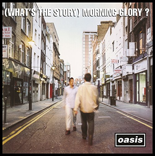 (What's The Story) Morning Glory? (Remastered) (Delux)