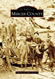 Mercer  County   (WV)  (Images  of  America)