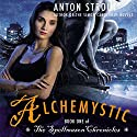 Alchemystic: A Spellmason Chronicle, Book 1 (       UNABRIDGED) by Anton Strout Narrated by Linda Borg
