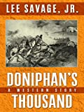 img - for Doniphan's Thousand: A Western Story (Five Star First Edition Westerns) book / textbook / text book