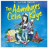 The Adventures of Celia Kaye