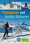 Pistengehen und leichte Skitouren: Ob...