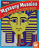 img - for Mystery Mosaics 6: Use Color to Reveal Secret Images book / textbook / text book