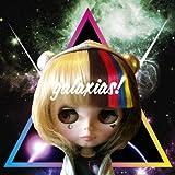 g a l a x i a s !(初回限定盤)(DVD付)