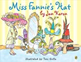 Miss Fannie's Hat (Picture Puffins) (0140568123) by Karon, Jan