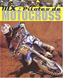 MX : Pilotes de motocross
