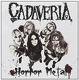 Horror Metal by Cadaveria