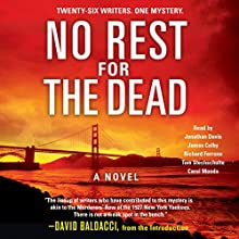 No Rest for the Dead Audiobook by David Baldacci (introduction), Laurie H. Armstrong, Sandra Brown, Jeffery Deaver, Robert Dugoni, Brian Gruley, J. A. Jance Narrated by James Colby, Richard Ferrone, Carol Monda